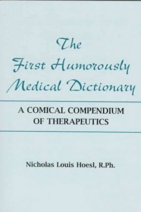 The First Humorously Medical Dictionary