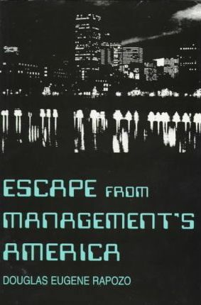 Escape from Management's America