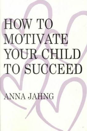 How to Motivate Your Child to Succeed