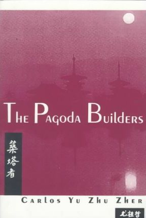The Pagoda Builders