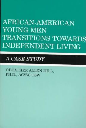 African-American Young Men Transitions Towards Independent Living