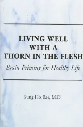 Living Well With a Thorn in the Flesh