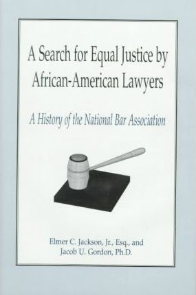 A Search for Equal Justice by African-American Lawyers
