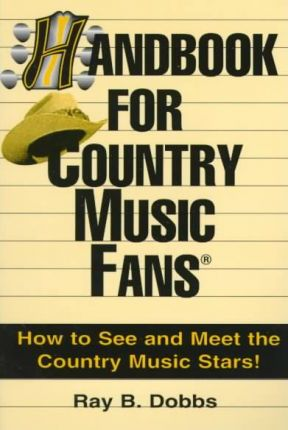 Handbook for Country Music Fans