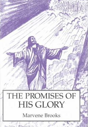 The Promises of His Glory