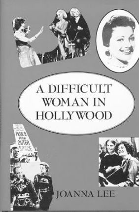 A Difficult Woman in Hollywood