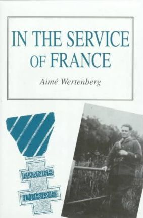 In the Service of France