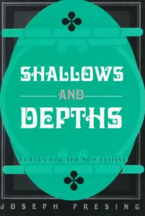 Shallows and Depths