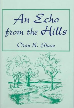 An Echo from the Hills