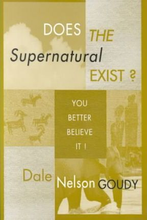 Does the Supernatural Exist