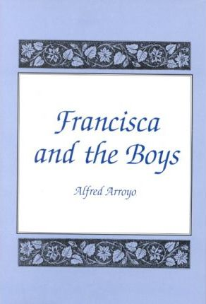 Francisca and the Boys
