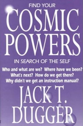 Find Your Cosmic Powers in Search of the Self
