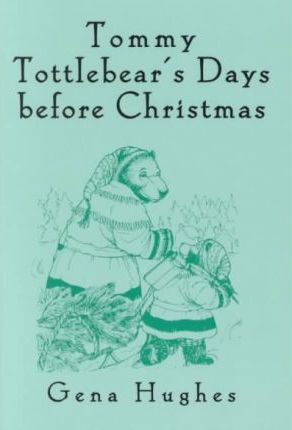 Tommy Tottle Bears Days Before Christmas