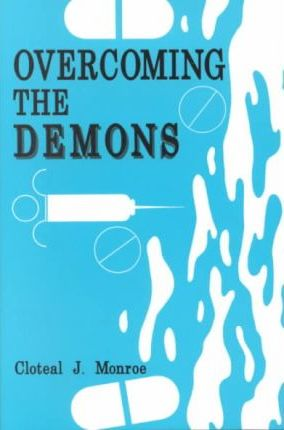 Overcoming the Demons