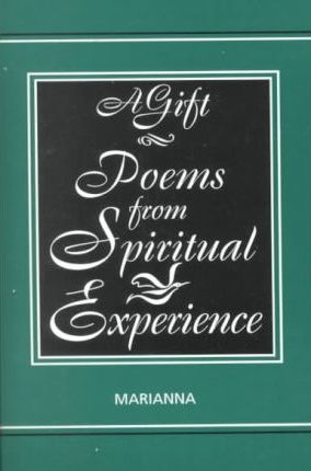A Gift-Poems from Spiritual Experience