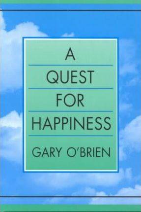 A Quest for Happiness