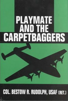 Playmate and the Carpetbaggers