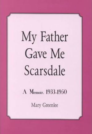 My Father Gave Me Scarsdale
