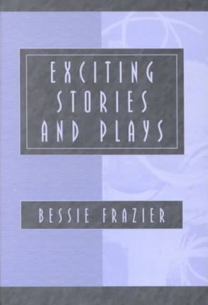 Exciting Stories and Plays