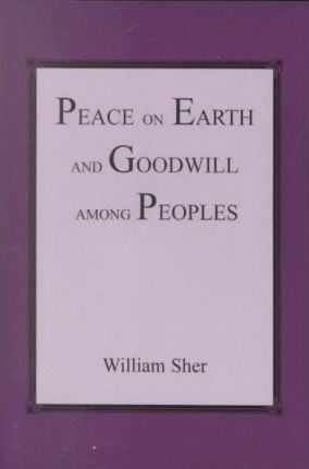 Peace on Earth and Goodwill Among Peoples