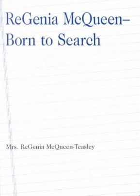 Regenia McQjeen - Born to Search
