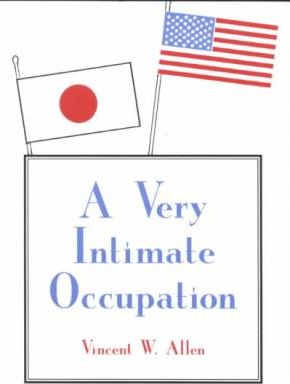A Very Intimate Occupation