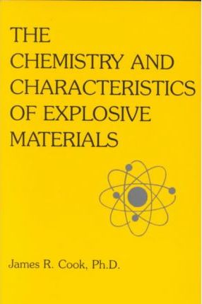 Chemistry and Characteristics of Explosive Materials