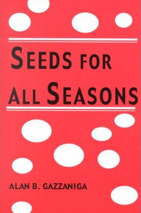 Seeds for All Seasons