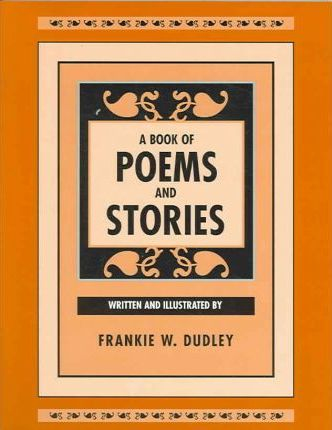 A Book of Poems and Stories