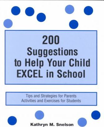 200 Suggestions to Help Your Child Excel in School