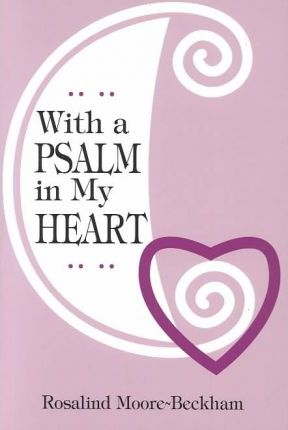 With a Psalm in My Heart