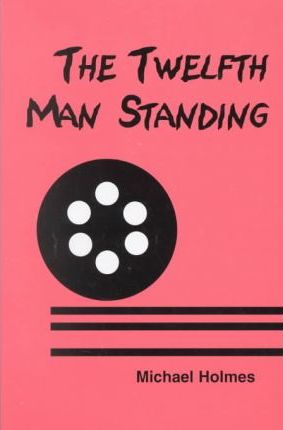 The Twelfth Man Standing