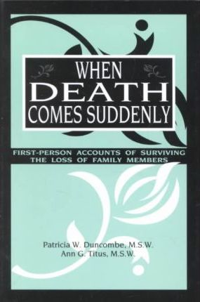 When Death Comes Suddenly