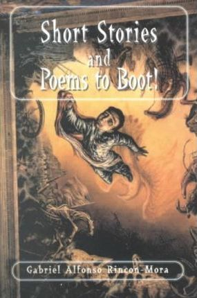 Short Stories and Poems to Boot
