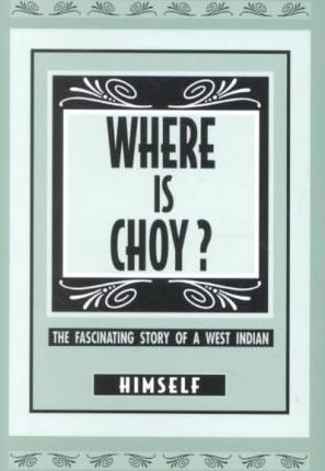 Where Is Choy?