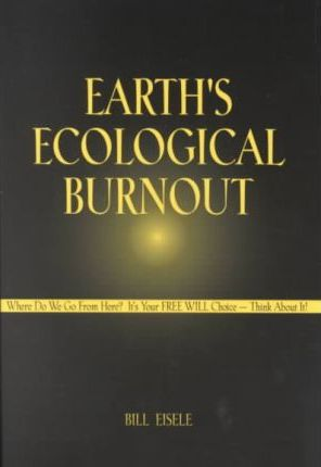Earth's Ecological Burnout