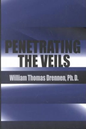 Penetrating the Veils