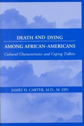 Death and Dying Among African-American's