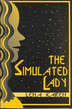The Simulated Lady