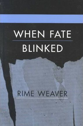 When Fate Blinked