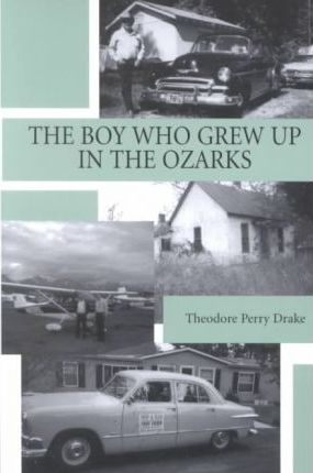 The Boy Who Grew Up in the Ozarks