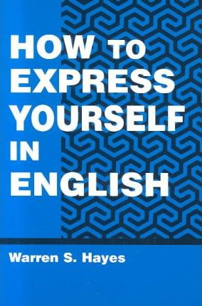 How to Express Yourself in English