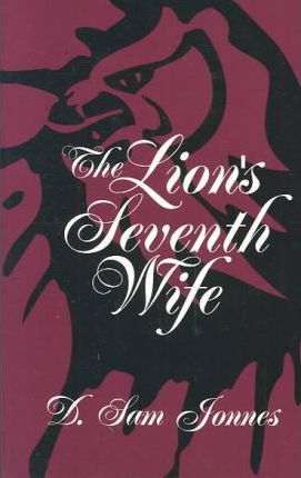 The Lion's Seventh Wife