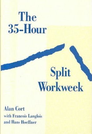 The 35-Hour Split Workweek