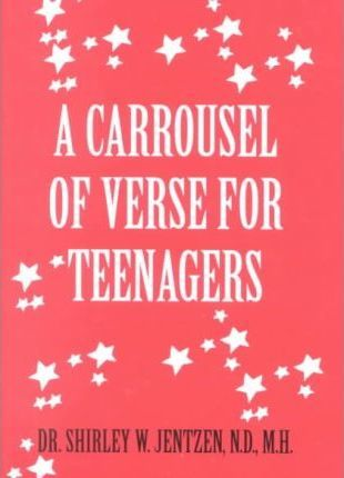 A Carrousel of Verse for Teenagers