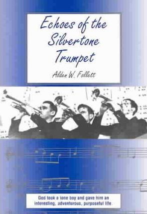 Echoes of the Silvertone Trumpet