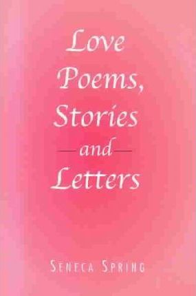 Love Poems, Stories and Letters