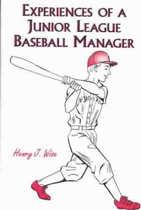 Experiences of a Junior League Baseball Manager