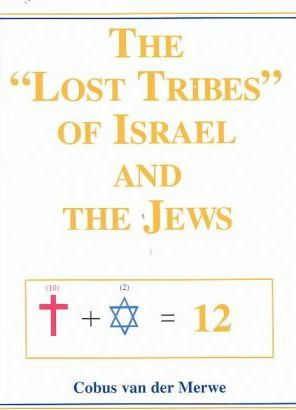 """The """"Lost Tribes"""" of Israel and the Jews"""