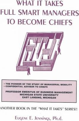 What It Takes Full Smart Managers to Become Chiefs